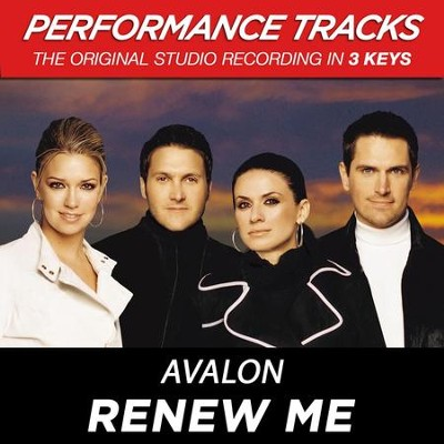 Renew Me (Key-D-F-Premiere Performance Plus w/Background Vocals)  [Music Download] -     By: Avalon
