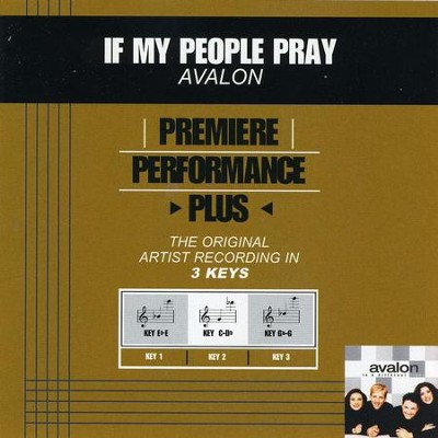 If My People Pray (Key-Eb-E-Premiere Performance Plus)  [Music Download] -     By: Avalon