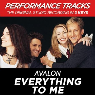 Everything To Me (Key-Bb/Db/D/F/Ab-Premiere Performance Plus w/Background Vocals)  [Music Download] -     By: Avalon