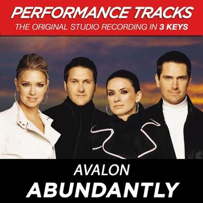 Abundantly (Key-G-A-Premiere Performance Plus w/Background Vocals)  [Music Download] -     By: Avalon