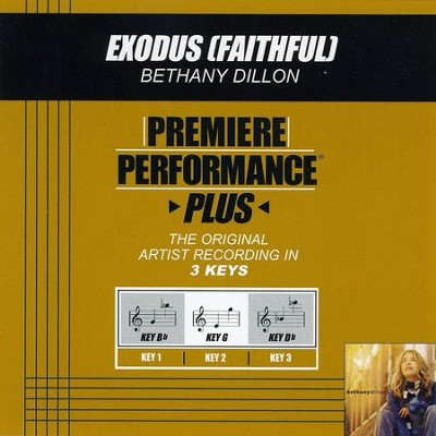 Exodus (Faithful) (Premiere Performance Plus Track)  [Music Download] -     By: Bethany Dillon