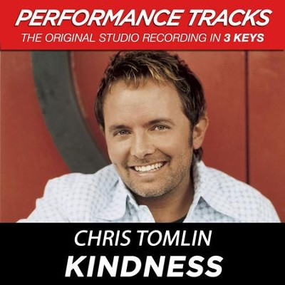 Kindness  [Music Download] -     By: Chris Tomlin