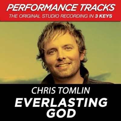 Everlasting God (Premiere Performance Plus Track)  [Music Download] -     By: Chris Tomlin