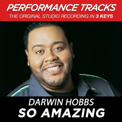 So Amazing (Key-G-Premiere Performance Plus)  [Music Download] -     By: Darwin Hobbs