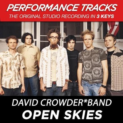 Open Skies (Key-Gb-Premiere Performance Plus w/ Background Vocals)  [Music Download] -     By: David Crowder Band