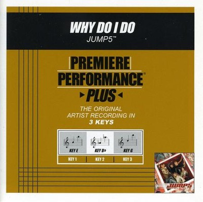 Why Do I Do (Premiere Performance Plus Track)  [Music Download] -     By: Jump5