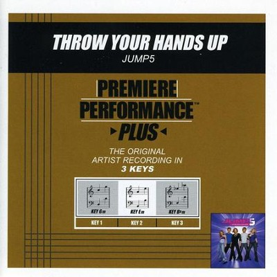 Throw Your Hands Up (Premiere Performance Plus Track)  [Music Download] -     By: Jump5