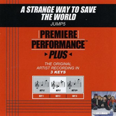 A Strange Way To Save The World (Key-G-Premiere Performance Plus w/o Background Vocals)  [Music Download] -     By: Jump5