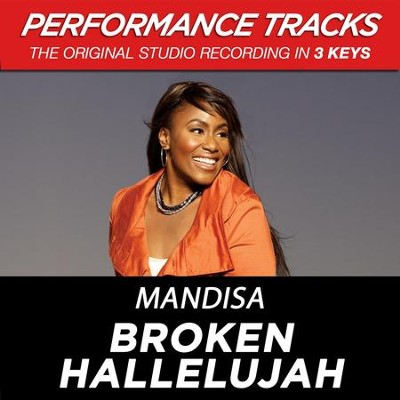 Broken Hallelujah (Medium Key-Premiere Performance Plus w/ Background Vocals)  [Music Download] -     By: Mandisa