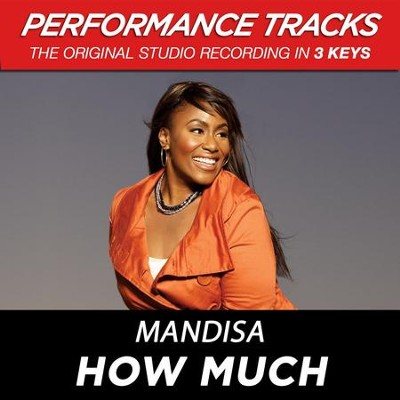 How Much (Medium Key-Premiere Performance Plus w/ Background Vocals)  [Music Download] -     By: Mandisa