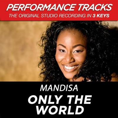 Only The World (Medium Key-Premiere Performance Plus w/o Background Vocals)  [Music Download] -     By: Mandisa