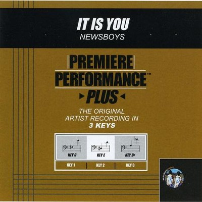 It Is You (Key-G-Premiere Performance Plus w/o Background Vocals)  [Music Download] -     By: Newsboys