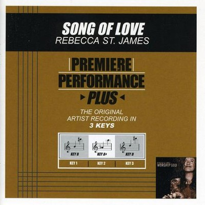 Song Of Love (Key-B-Premiere Performance Plus w/ Background Vocals)  [Music Download] -     By: Rebecca St. James