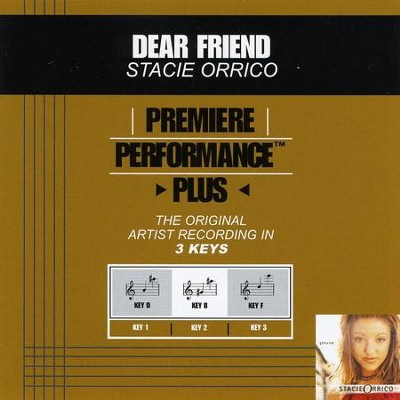 Dear Friend (Premiere Performance Plus Track)  [Music Download] -     By: Stacie Orrico
