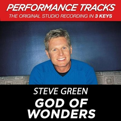 God Of Wonders (Premiere Performance Plus Track)  [Music Download] -     By: Steve Green