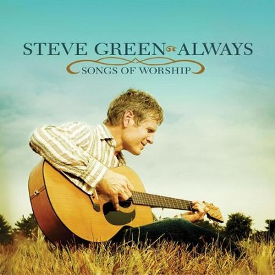 In Christ Alone  [Music Download] -     By: Steve Green