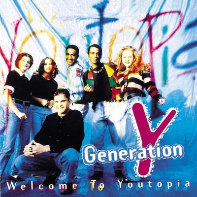 Welcome To Youtopia  [Music Download] -     By: Generation Y