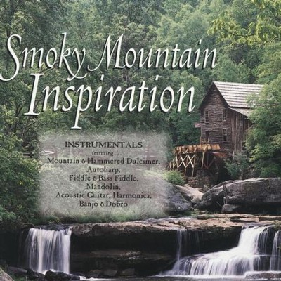 Smokey Mountain Inspiration  [Music Download] -     By: Various Artists