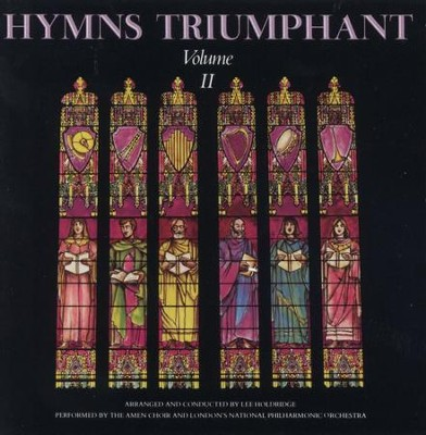 Hymns Triumphant II  [Music Download] -     By: Amen Choir of the First Baptist Church, National Philharmonic Orchestra
