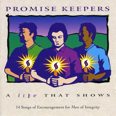 Promise Keepers - A Life That Shows  [Music Download] -     By: Various Artists