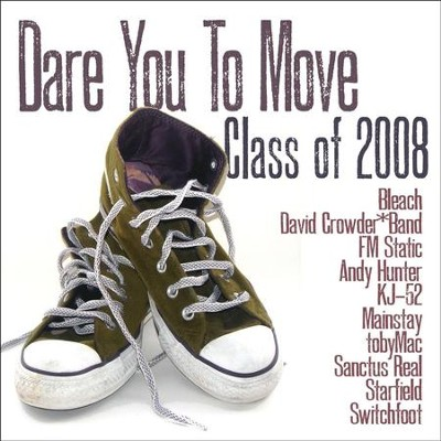 Class Of '08: Dare You To Move  [Music Download] -     By: Various Artists
