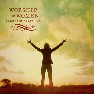 Worship For Women  [Music Download] -     By: Various Artists
