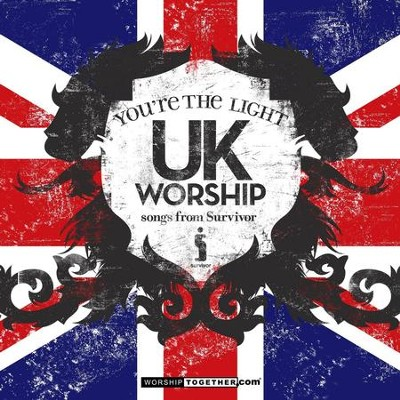 UK Worship You're The Light - Songs From Survivor  [Music Download] -     By: Various Artists