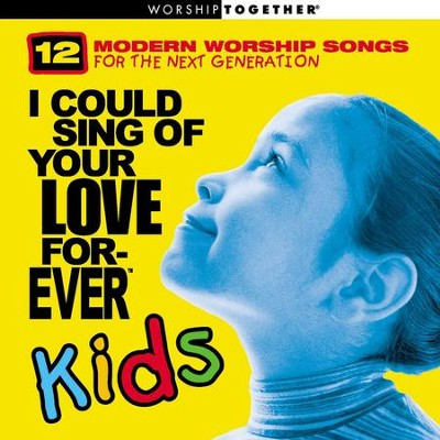 I Could Sing Of Your Love Forever  [Music Download] -     By: Various Artists