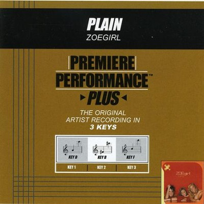 Plain (Key-D Premiere Performance Plus w/Background Vocals)  [Music Download] -     By: ZOEgirl