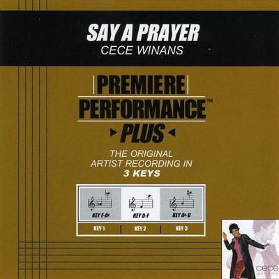 Say A Prayer (Key-F-Ab Premiere Performance Plus w/ Background Vocals)  [Music Download] -     By: CeCe Winans
