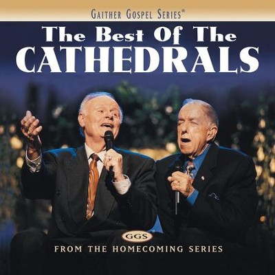 Sinner Saved By Grace (The Best Of The Cathedrals Version)  [Music Download] -     By: The Cathedrals
