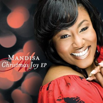 Christmas Joy EP  [Music Download] -     By: Mandisa