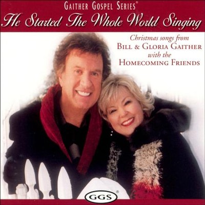 There's Something About That Name (He Started The Whole World Singing Album Version)  [Music Download] -     By: Bill Gaither, Gloria Gaither, Homecoming Friends