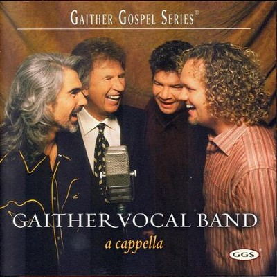 When I Survey The Wondrous Cross (A Cappella Version)  [Music Download] -     By: Gaither Vocal Band
