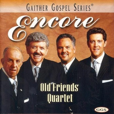 Glory To God In The Highest (Encore Version)  [Music Download] -     By: The Old Friends Quartet