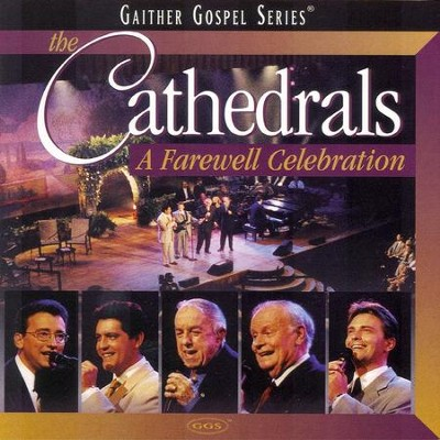 We Shall See Jesus (A Farewell Celebration Version)  [Music Download] -     By: The Cathedrals