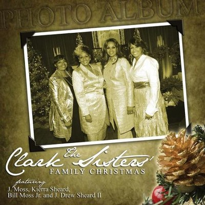 Family Christmas  [Music Download] -     By: The Clark Sisters