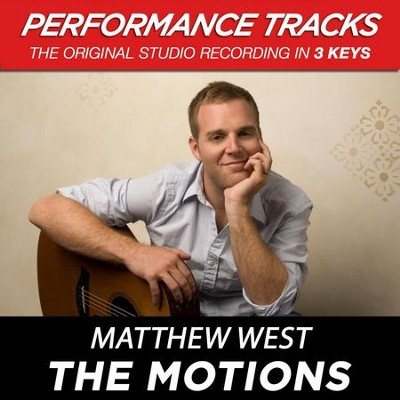 The Motions (Premiere Performance Plus Track)  [Music Download] -     By: Matthew West