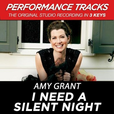 I Need A Silent Night (Key-G-Premiere Performance Plus w/o Background Vocals)  [Music Download] -     By: Amy Grant