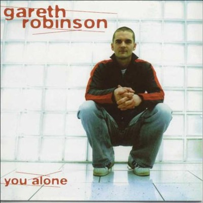 You Alone  [Music Download] -     By: Gareth Robinson
