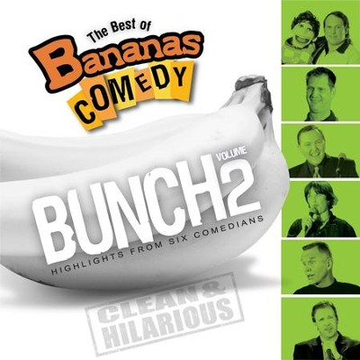 The Best Of Bananas Comedy: Bunch Volume 2  [Music Download] -