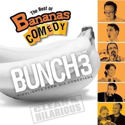 The Best Of Bananas Comedy: Bunch Volume 3  [Music Download] -