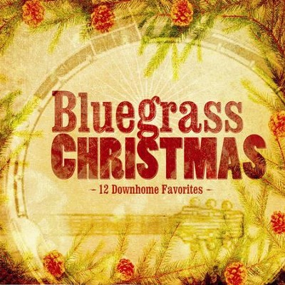 Bluegrass Christmas  [Music Download] -     By: Various Artists