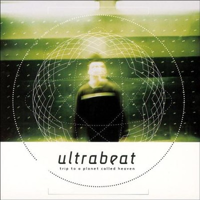 Trip To A Planet Called Heaven  [Music Download] -     By: Ultrabeat