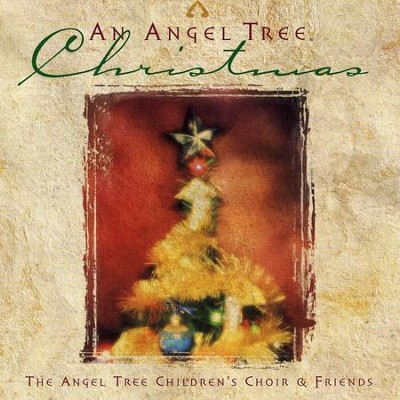 Angels We Have Heard On High (An Angel Tree Christmas Album Version)  [Music Download] -     By: The Children