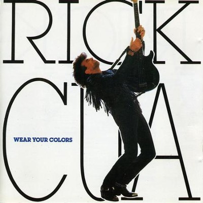Wear Your Colors  [Music Download] -     By: Rick Cua