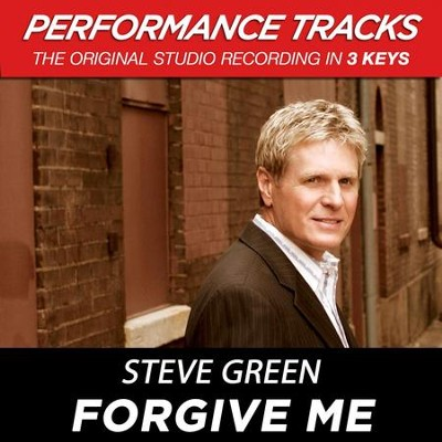 Forgive Me (Premiere Performance Plus Track)  [Music Download] -     By: Steve Green