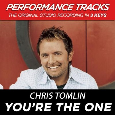 You're The One (Premiere Performance Plus Track)  [Music Download] -     By: Chris Tomlin