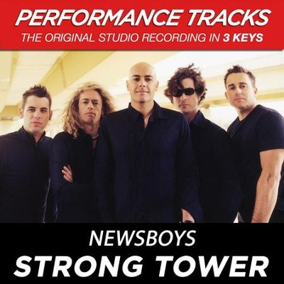 Strong Tower (Premiere Performance Plus Track)  [Music Download] -     By: Newsboys
