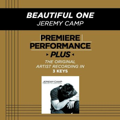 Beautiful One (Premiere Performance Plus Track)  [Music Download] -     By: Jeremy Camp